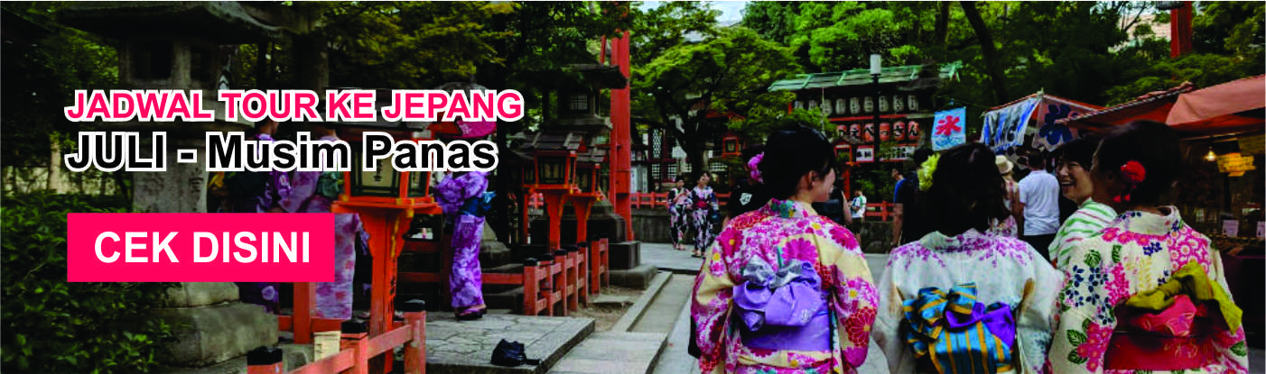 Jadwal promo paket tour ke jepang murah juli musim panas